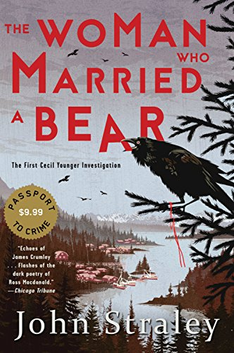 The Woman Who Married a Bear (A Cecil Younger Investigation, Band 1) von Soho Crime