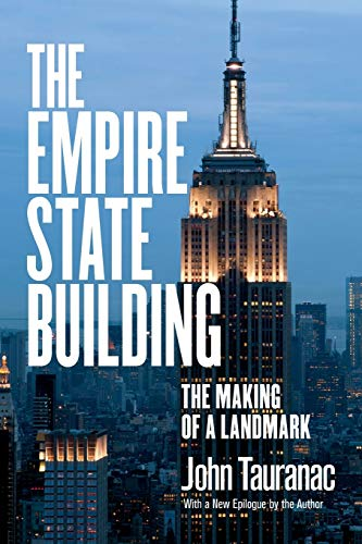 The Empire State Building: The Making of a Landmark von Cornell University Press