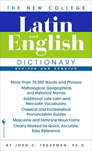 The New College Latin & English Dictionary, Revised and Updated (The Bantam New College Dictionary) von Bantam