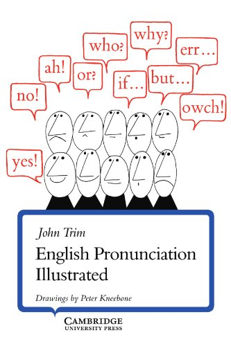 English Pronunciation Illustrated von Cambridge University Press