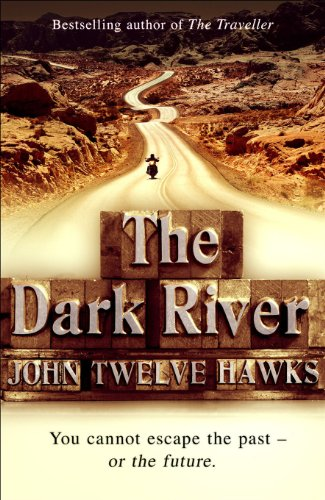 The Dark River: Conspiracy Thriller (The Fourth Realm Trilogy, Band 2)