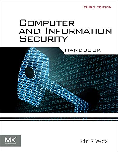 Computer and Information Security Handbook von Morgan Kaufmann