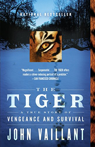 The Tiger: A True Story of Vengeance and Survival (Vintage Departures) von Vintage