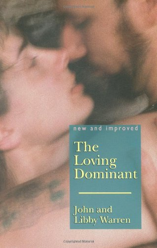The Loving Dominant: New and Improved von Greenery Press