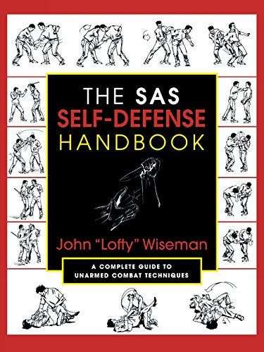 SAS Self-Defense Handbook: A Complete Guide to Unarmed Combat Techniques