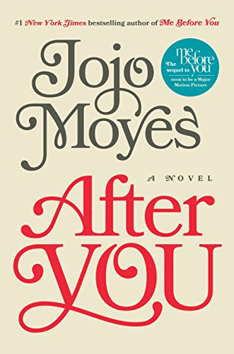 After You: A Novel (Me Before You Trilogy, Band 2)