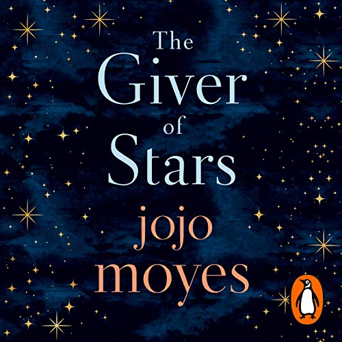 The Giver of Stars: Fall in love with the enchanting Sunday Times bestseller from the author of Me Before You von Penguin Uk; Penguin