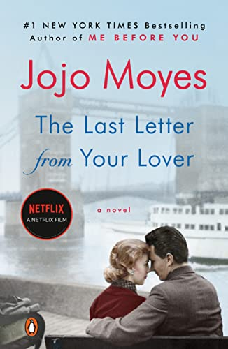 The Last Letter from Your Lover: A Novel