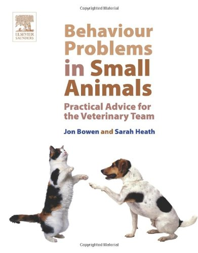 Behaviour Problems in Small Animals: Practical Advice for the Veterinary Team