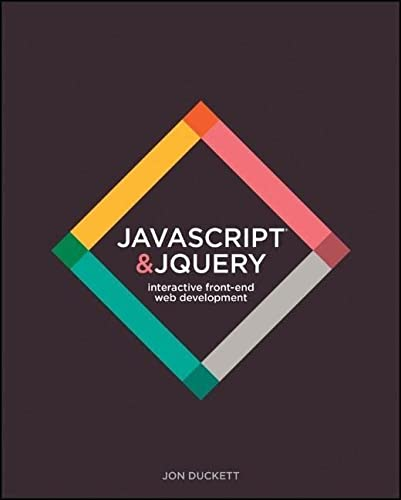 JavaScript & jQuery: Interactive Front-End Web Development Hardcover von Wiley