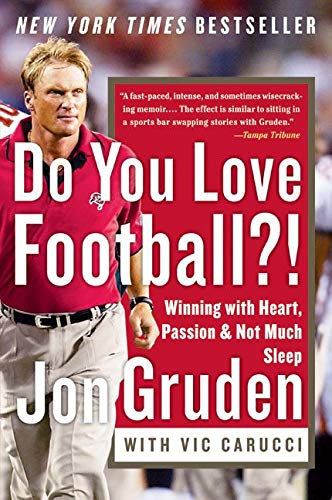 Do You Love Football?!: Winning with Heart, Passion, and Not Much Sleep von It Books