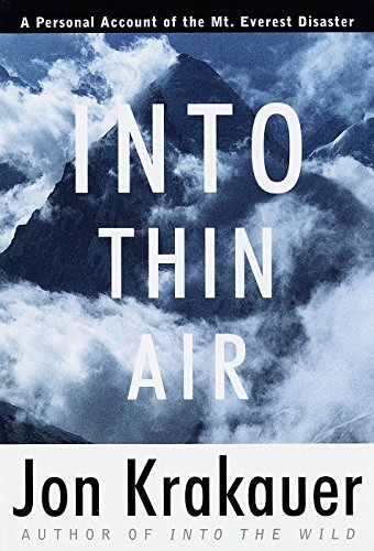Into Thin Air: A Personal Account of the Mount Everest Disaster (Modern Library Exploration)
