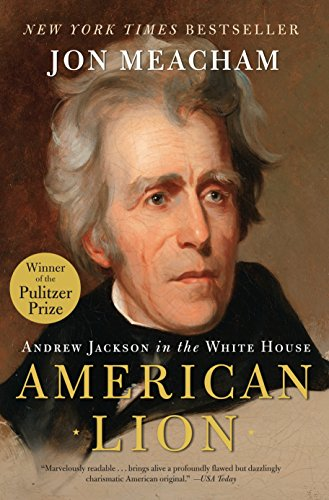 American Lion: Andrew Jackson in the White House von Random House Trade Paperbacks
