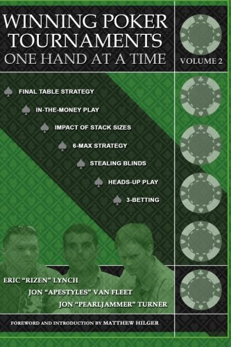 Winning Poker Tournaments One Hand at a Time Volume II von Dimat Enterprises, Incorporated