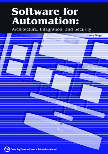 Software for Automation: Architecture,Integration,and Security von ISA