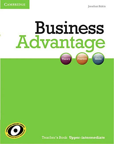 Business Advantage B2: Upper-Intermediate. Teacher's Book