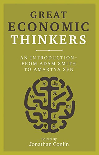 Conlin, J: Great Economic Thinkers: An Introduction-From Adam Smith to Amartya Sen von Reaktion Books