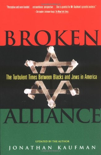 Broken Alliance: The Turbulent Times Between Blacks and Jews in America von Simon and Schuster