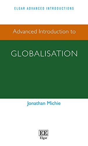 Advanced Introduction to Globalisation (Elgar Advanced Introductions) von Edward Elgar Publishing