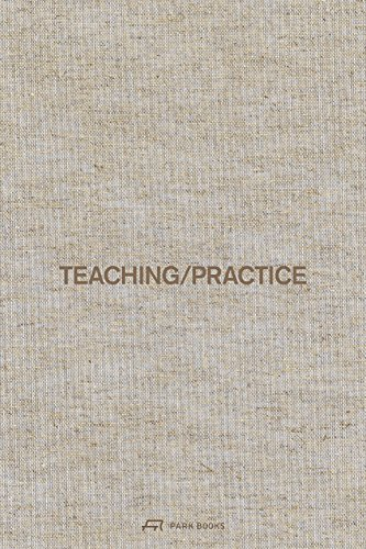 Teaching / Practice von Park Books