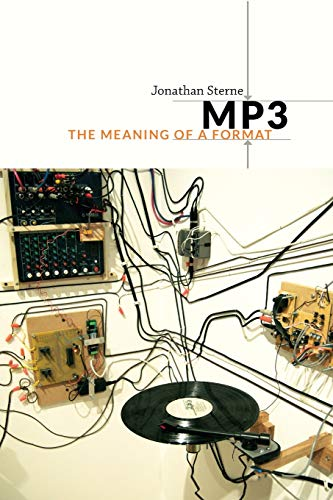MP3: The Meaning of a Format (Sign, Storage, Transmission) von Duke University Press