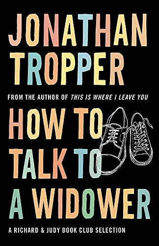 How To Talk To A Widower von Orion Publishing Co