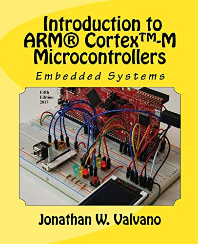 1: Embedded Systems: Introduction to Arm® Cortex™-M Microcontrollers