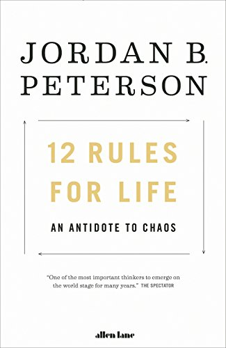 12 Rules for Life: An Antidote to Chaos von Penguin Books Ltd (UK)