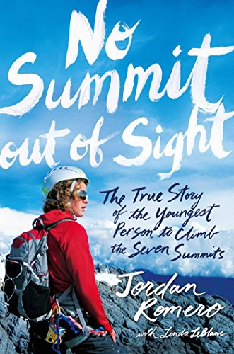 No Summit out of Sight: The True Story of the Youngest Person to Climb the Seven Summits von Simon & Schuster Books for Young Readers