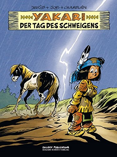 Yakari Band 39: Der Tag der Stille von Salleck Publications
