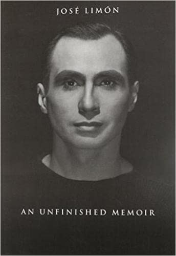 Jose Limon: An Unfinished Memoir