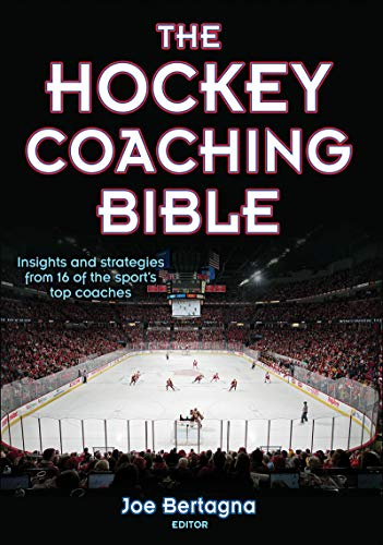 The Hockey Coaching Bible von Human Kinetics