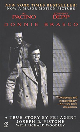 Donnie Brasco: Tie In Edition: My Undercover Life in the Mafia: a True Story by an FBI Agent