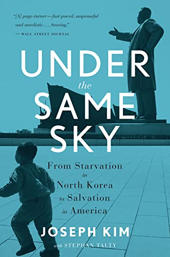 Under the Same Sky: From Starvation in North Korea to Salvation in America von Mariner Books