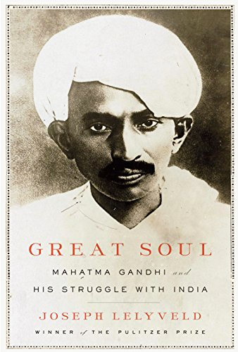 Great Soul: Mahatma Gandhi and His Struggle with India von Knopf