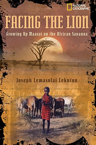 Facing the Lion: Growing Up Maasai on the African Savanna (Biography) von National Geographic Children's Books
