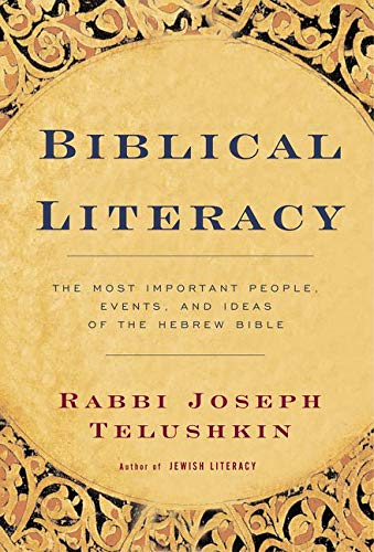 Biblical Literacy: The Most Important People, Events, and Ideas of the Hebrew Bible von William Morrow