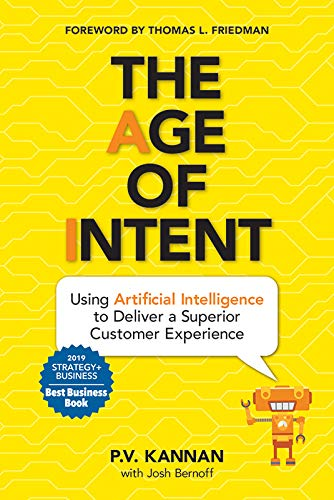 The Age of Intent: Using Artificial Intelligence to Deliver a Superior Customer Experience von MASCOT BOOKS
