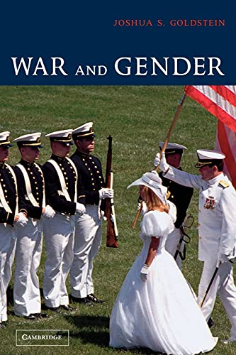 War and Gender: How Gender Shapes the War System and Vice Versa von Cambridge University Press