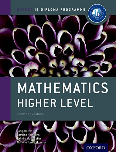 IB Mathematics Higher Level Course Book: For the IB Diploma (Oxford IB Diploma Programme)