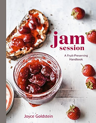 Jam Session: A Fruit-Preserving Handbook von Lorena Jones Books