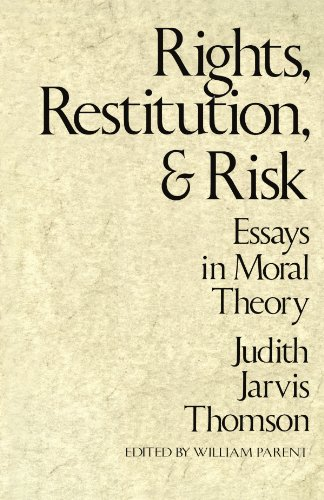 Rights, Restitution, and Risk: Essays in Moral Theory von Harvard University Press