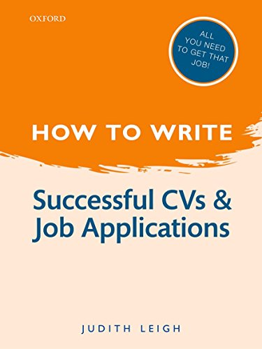 How to Write: Successful Cvs And Job Applications von Oxford University Press