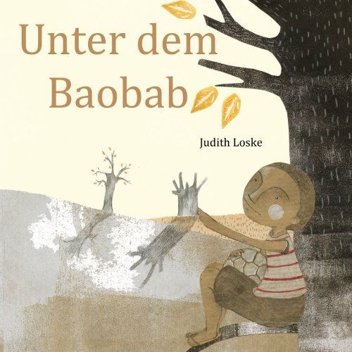 Unter dem Baobab von CreateSpace Independent Publishing Platform