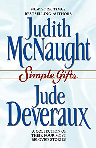 Simple Gifts: Four Heartwarming Christmas Stories : Just Curious / Miracles / Change of Heart / Double Exposure: A Collection of Their Four Most Beloved Stories von Pocket