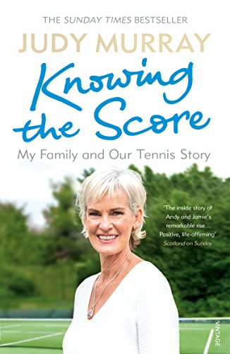Knowing the Score: My Family and Our Tennis Story von Vintage