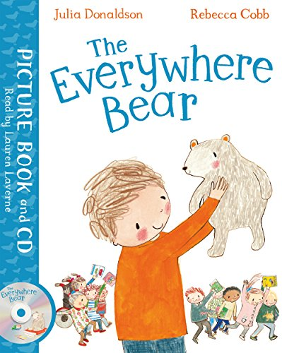 The Everywhere Bear: Book and CD Pack von Macmillan Publishers International