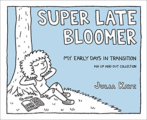 Super Late Bloomer: My Early Days in Transition von ANDREWS & MCMEEL