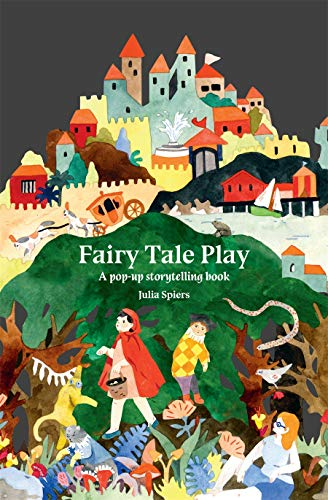 Fairy Tale Play: A pop-up storytelling book (Concertina Books) von Laurence King Publishing