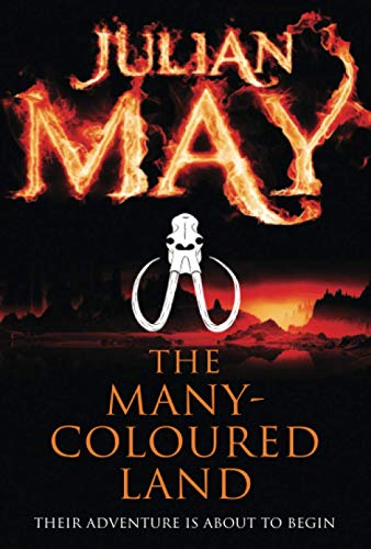 The Many-Coloured Land (Saga of the Exiles, Band 1)